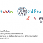 Between WordPress and a Hard Place